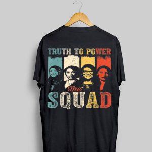 Truth To Power Squad AOC Tlaib Ilhan Ayanna Vintage shirt