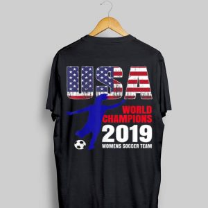 Usa Flag World Champions 2019 Womens Soccer Team shirt