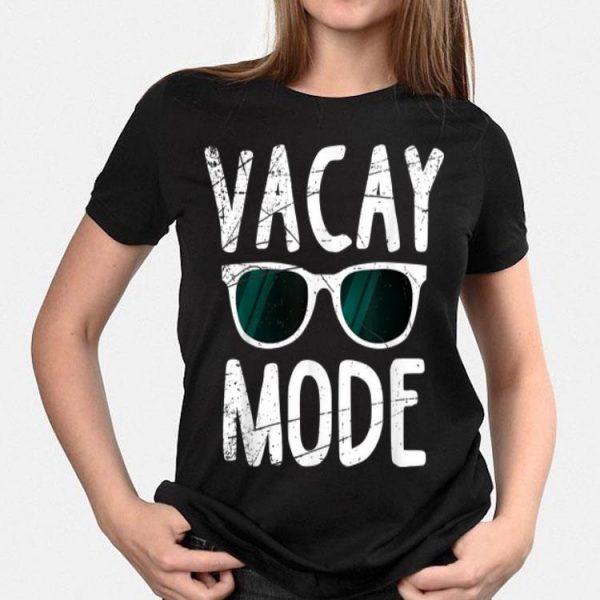 Vacay Mode Sunglass Vacation Summer shirt