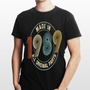Vintage Made In 1989 All Original Parts shirt