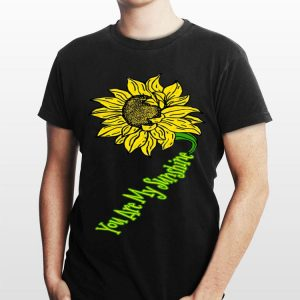 You Are My Sunshine Sunflower shirt