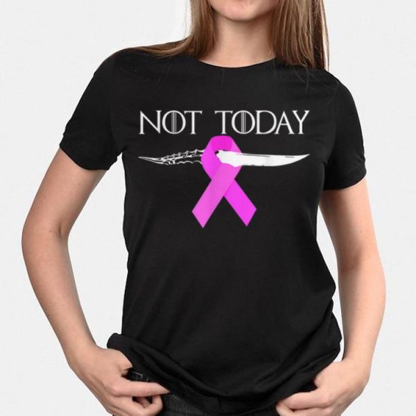 Breast Cancer Awareness Not Today Game Of Throne shirt