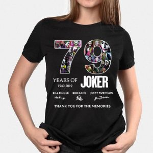 79 Years Of Joker Thank You For The Memories Signature shirt