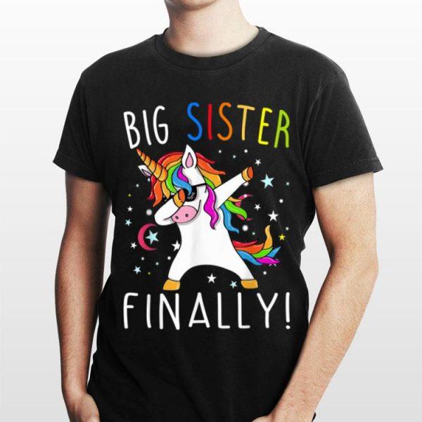 Big Sister Finally Unicorn Dabbing shirt