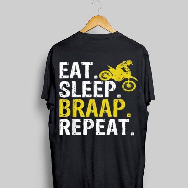 Eat Sleep Braap Repea Dirt Bike shirt