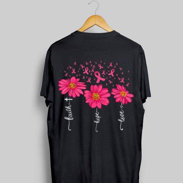 Faith Hope Love Pink Ribbon Daisy Flower Breast Cancer shirt