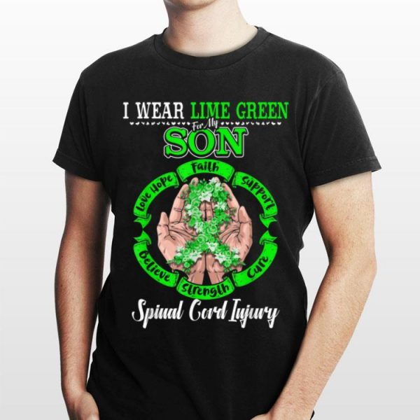 I Wear Lime Green For My Son Spinal Cord Injury shirt