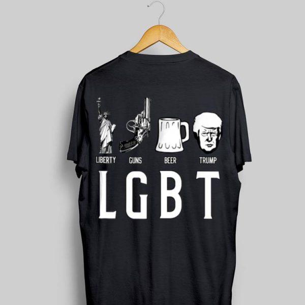 LGBT Liberty Guns Beer Trump shirt