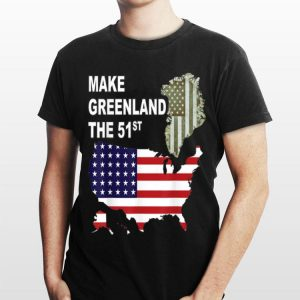 Make Greenland Part of America and State Number 51 shirt