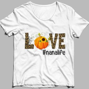 Fall Y'all Love Nanalife Pumpkin Sunflower shirt 2