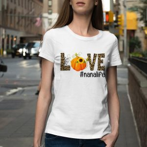 Fall Y'all Love Nanalife Pumpkin Sunflower shirt 1