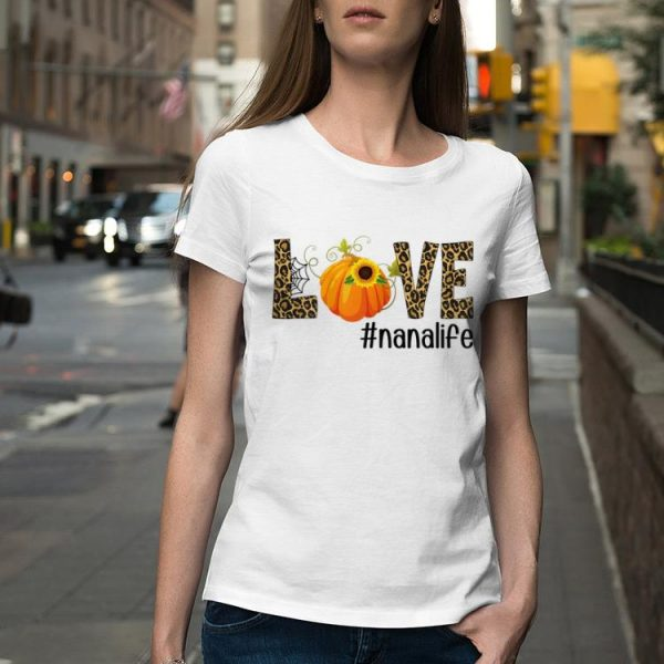 Fall Y'all Love Nanalife Pumpkin Sunflower shirt