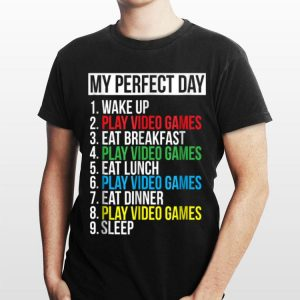 My Perfect Day Video Game Sleep shirt
