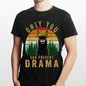 Only you can prevent drama Llama Camping Vintage shirt