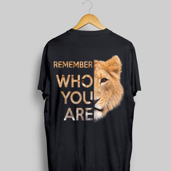 Remember Who You Are Lion King shirt