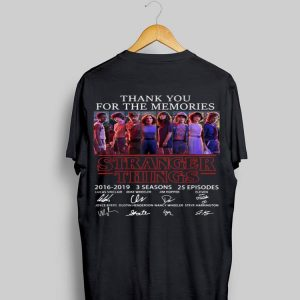 Thank You For The Memories Stranger Things 3 Signature Character shirt