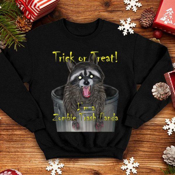 Trick Or Treat I'm A Zombie Trash Panda shirt
