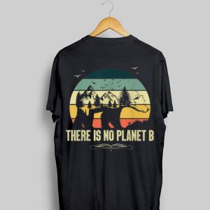 Vintage Bear There Is No Planet B shirt
