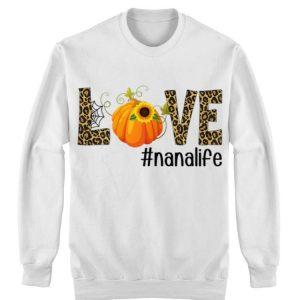 Fall Y'all Love Nanalife Pumpkin Sunflower shirt