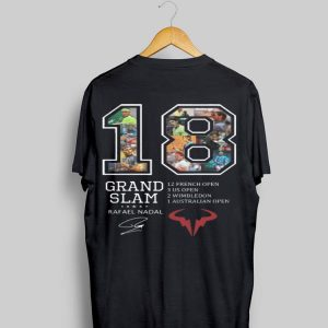 18 Grand Slam 12 French Open Rafael Nadal Signature shirt