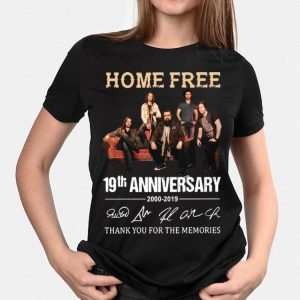 19th Anniversary 2000-2019 Signatures Home Free shirt