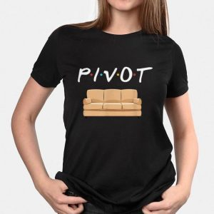 Pivot the Couch shirt