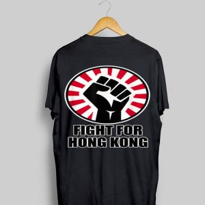 Fight For Hong Kong shirt