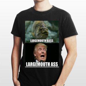 Fish Largemouth Bass Trump Largemouth Ass shirt