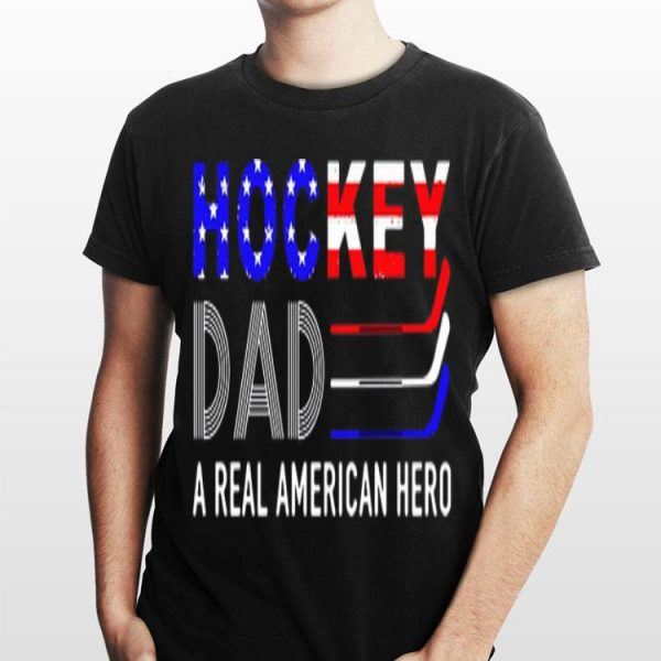 Hockey Dad A Real American Hero shirt