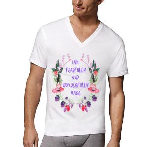 I Am Pearfully And Wonderfully Made Flower shirt