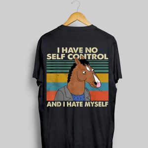 I Have No Self Control And I Hate Myself Horse Vintage shirt