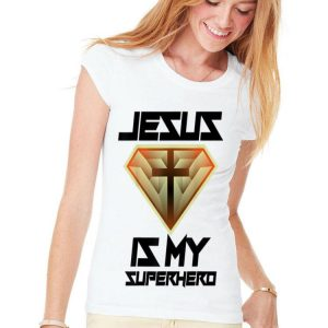 Jesus Is My Superhero shirt