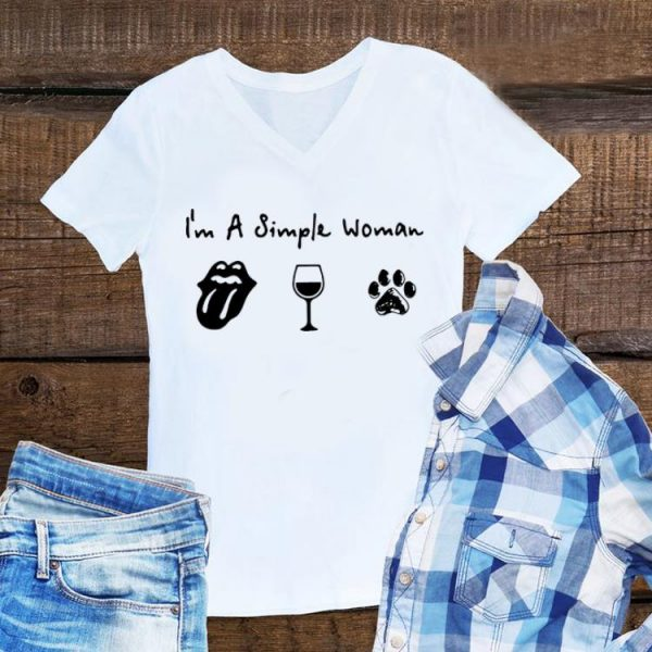 I'm A Simple Woman I Like The Rolling Stones Wine And Dog Paw shirt