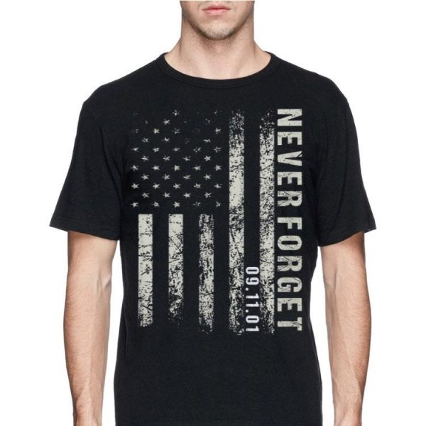 Never Forget 09.11.2001 American Flag shirt
