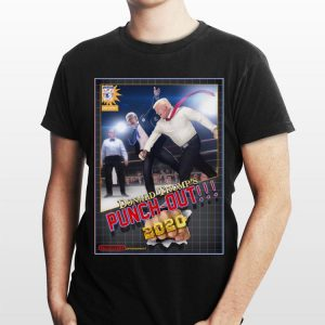 Punch Out 2020 Donald Trump shirt