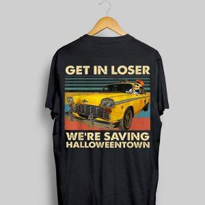Skull Car Get in loser we're saving Halloweentown vintage shirt