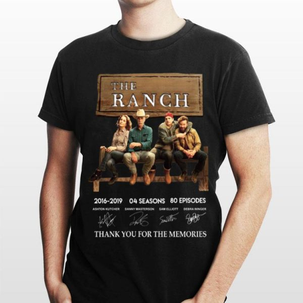 The Ranch 04 Seasons 80 Episodes Signature shirt