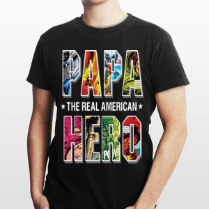 The Real American Hero Superheroes Papa shirt