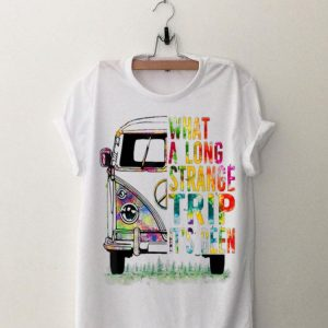 What A Long Strange Trip It's Been Hippie Bus shirt