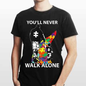 You'll Never Walk Alone Autism Awareness shirt