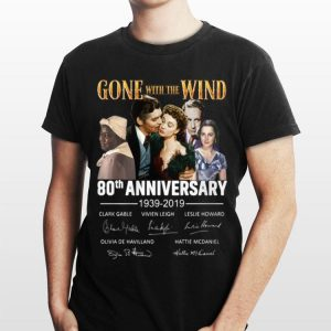 80th Anniversary Gone With The Wind 1939-2019 Signatures shirt