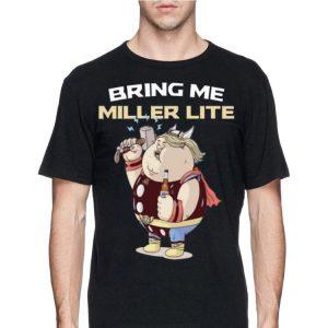 Avengers Endgame Bring Me Miller Lite Thor Fat shirt