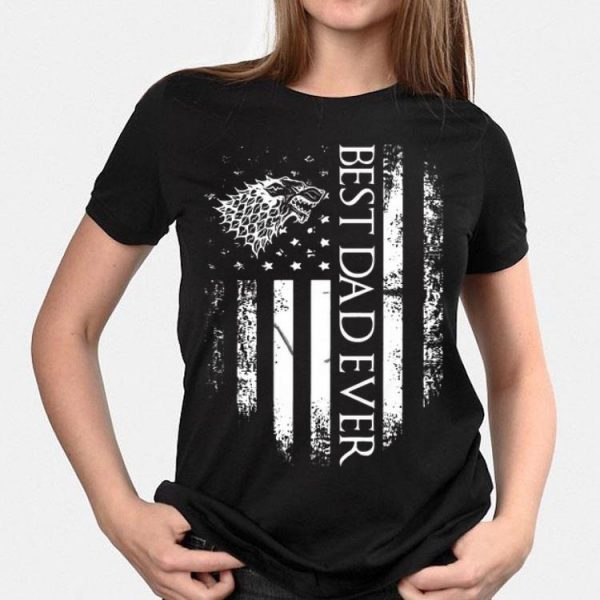 Best Dad Ever America Flag House Stark Game Of Thrones shirt