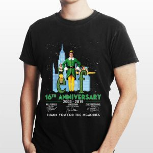 Elf 16th Anniversary 2003 2019 Thank You For The Memories shirt
