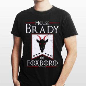 Game Of Thrones House Brady Of Fox Boro Chowdaheadz shirt
