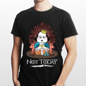 Game Of Thrones Snoopy Not Today shirt