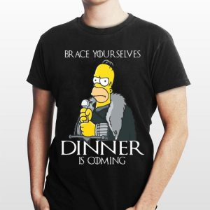 Game Of Thrones The Simpsons Brace Yourselves Dinner Is Coming shirt