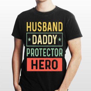 Husband Daddy Protector Hero Vintage shirt