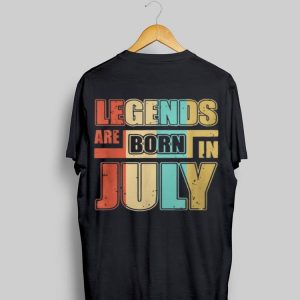 Legends Are Born In July Vintage shirt