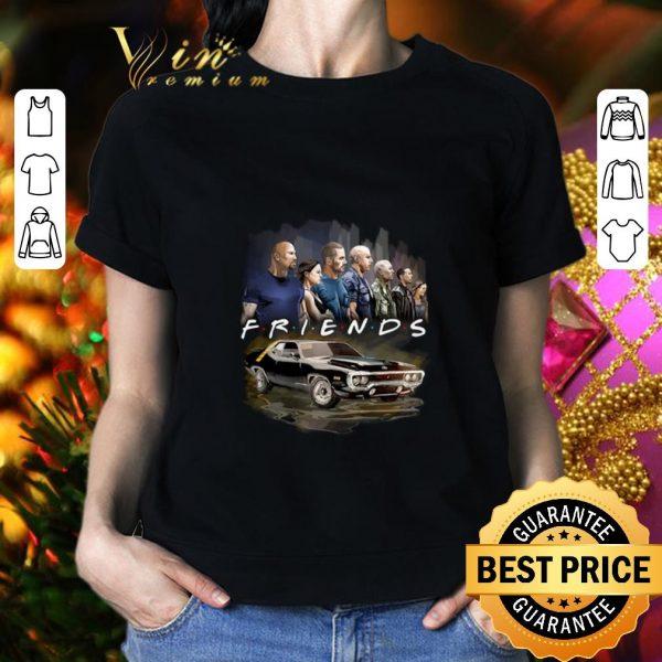 Original Friends Fast And Furious shirt